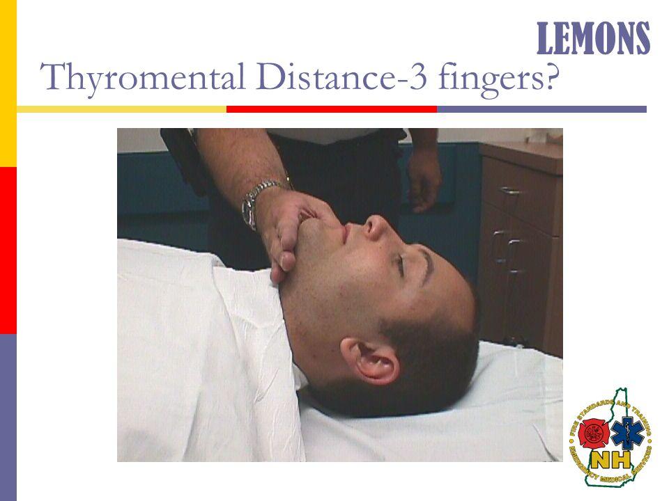 Thyromental Distance-3 fingers? LEMONS