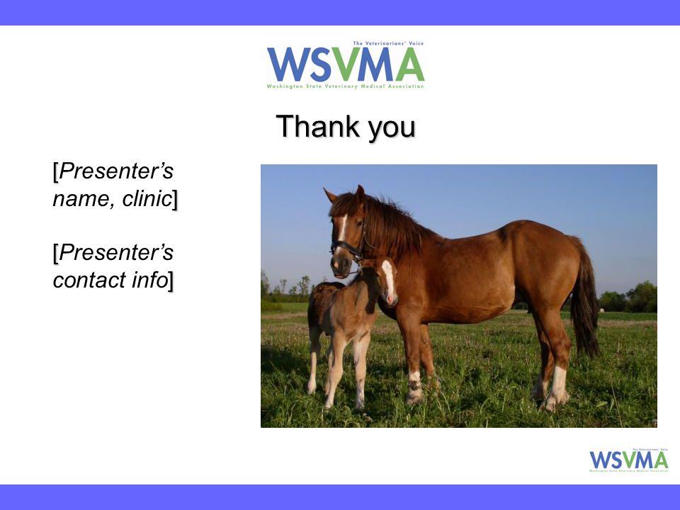 Thank you [ ] [Presenter's name, clinic] [ ] [Presenter's contact info]