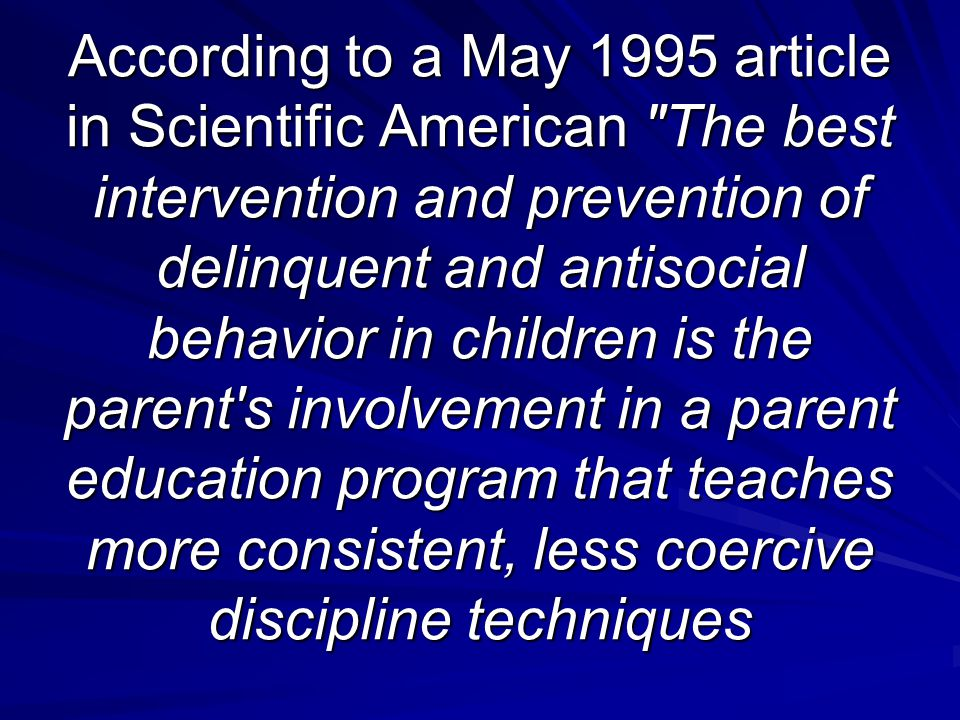 According to a May 1995 article in Scientific American