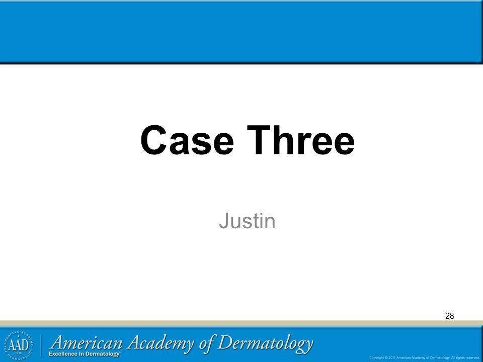 Case Three Justin 28