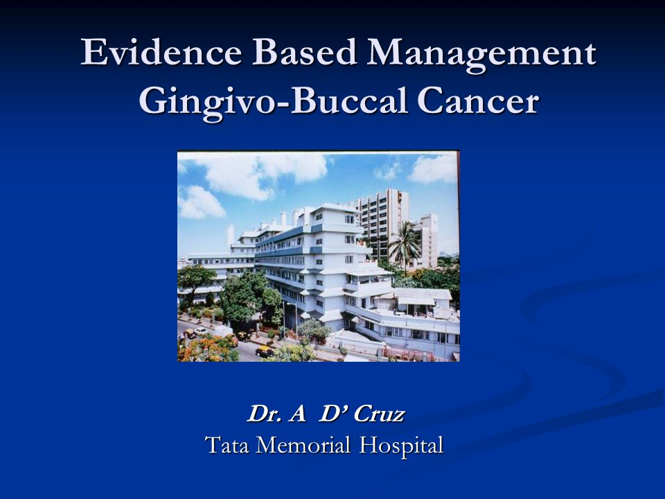 Gingivo – Buccal Cancers (T3 / T4) Prospective Randomised Control Trial 135 patients ; Stage III / IV (65) Inj.