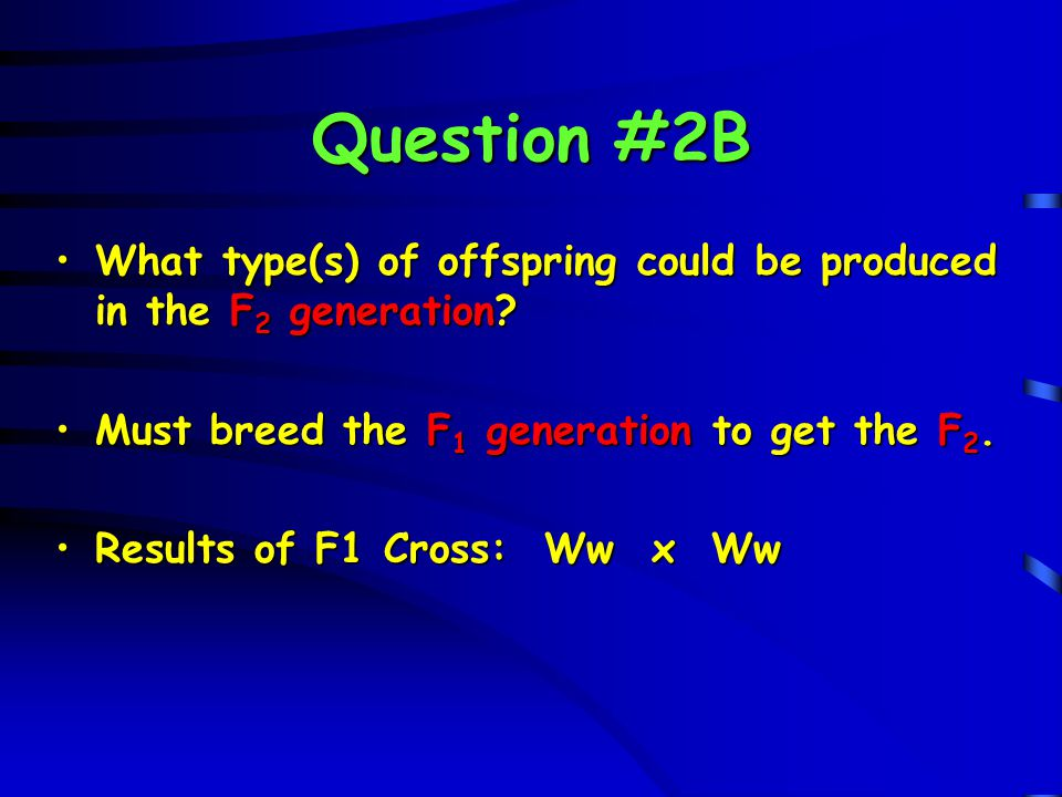 Question #6B What of the population is heterozygous for this trait?What of the population is heterozygous for this trait.