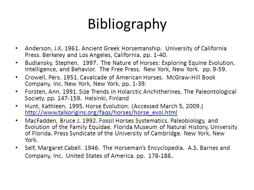 Bibliography Anderson, J.K. 1961. Ancient Greek Horsemanship.