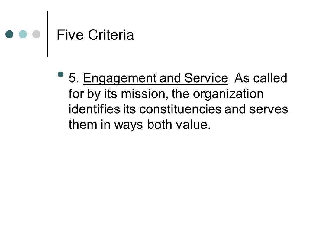 Five Criteria 5.