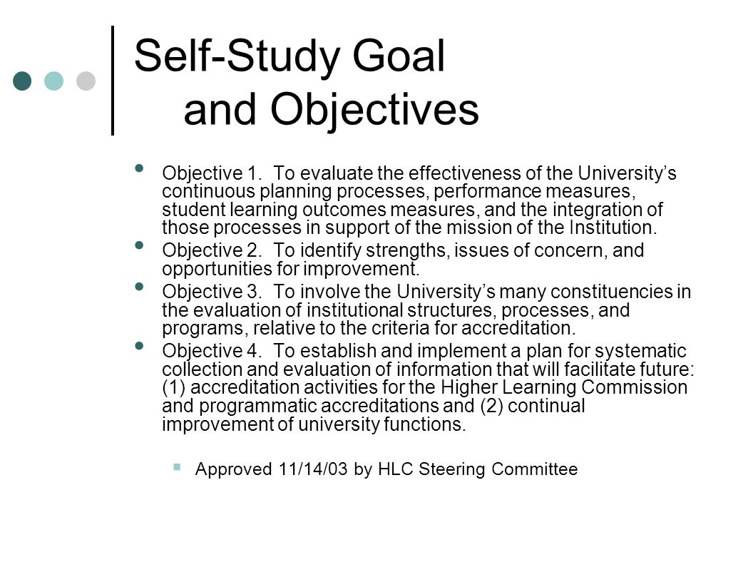 Self-Study Goal and Objectives Objective 1.