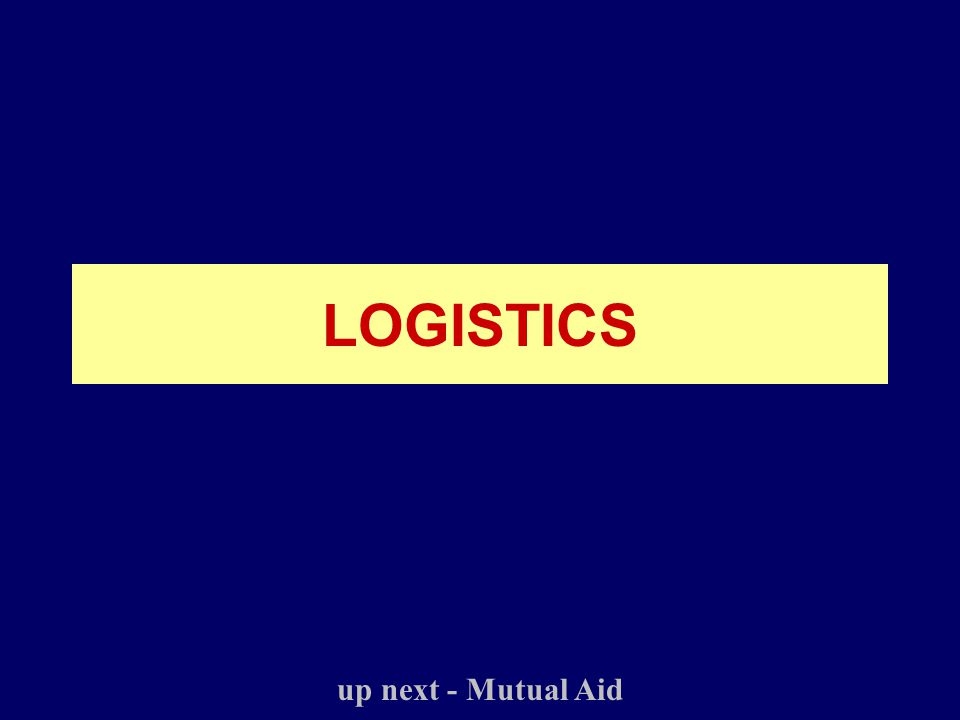 LOGISTICS up next - Mutual Aid