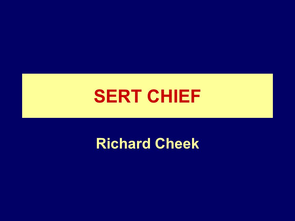 SERT CHIEF Richard Cheek
