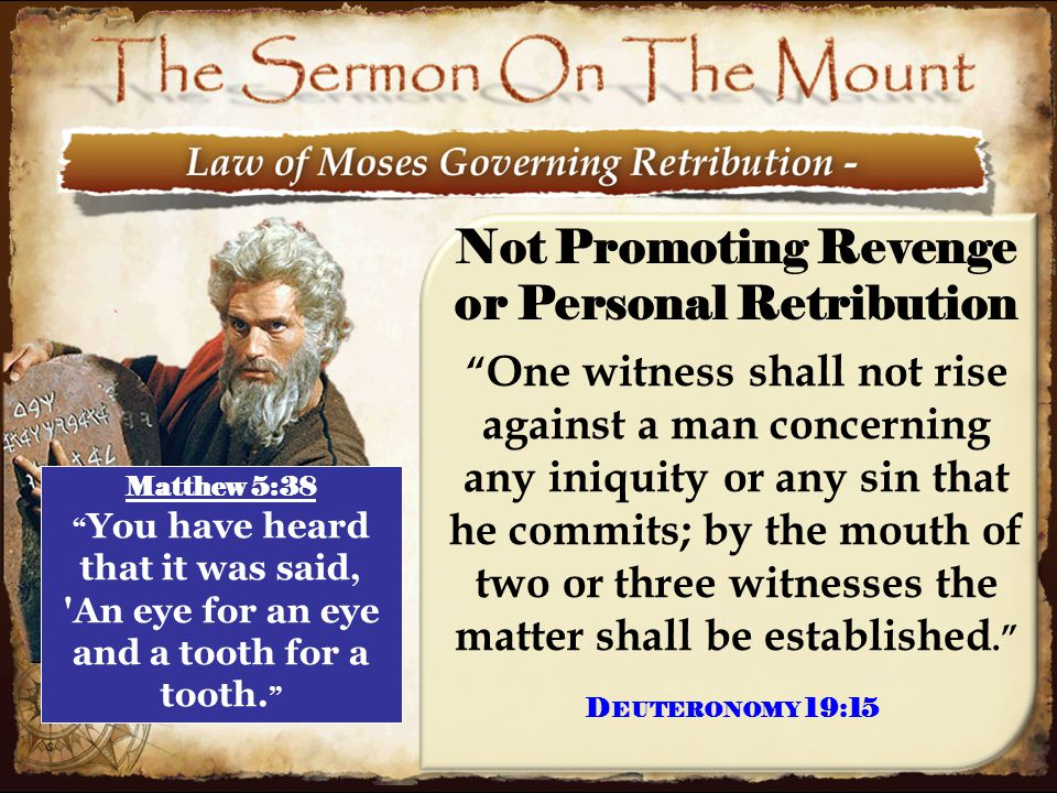 """10 Not Promoting Revenge or Personal Retribution """" One witness shall not rise against a man concerning any iniquity or any sin that he commits; by the"""