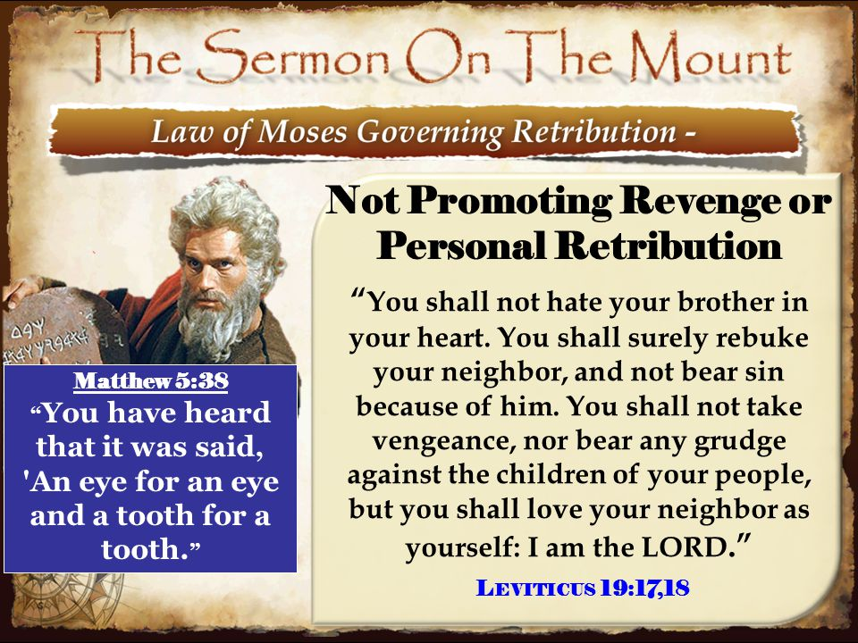 """14 Not Promoting Revenge or Personal Retribution """" You shall not hate your brother in your heart. You shall surely rebuke your neighbor, and not bear"""