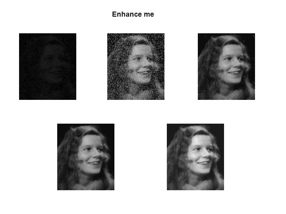 Enhance me