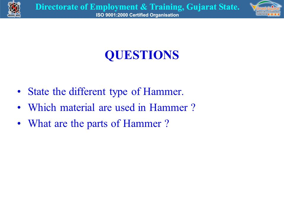 CONCLUSION Student should be learn types, parts, Uses & Material of Hammer.