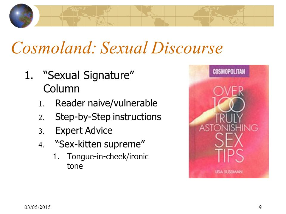 03/05/20159 Cosmoland: Sexual Discourse 1. Sexual Signature Column 1.