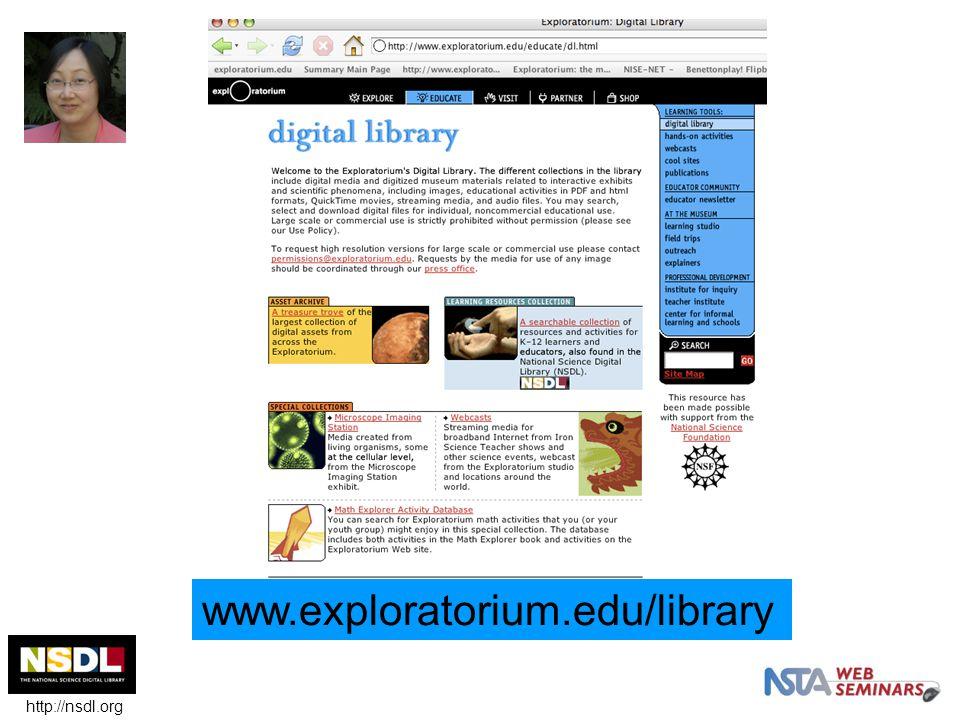 www.exploratorium.edu/library http://nsdl.org