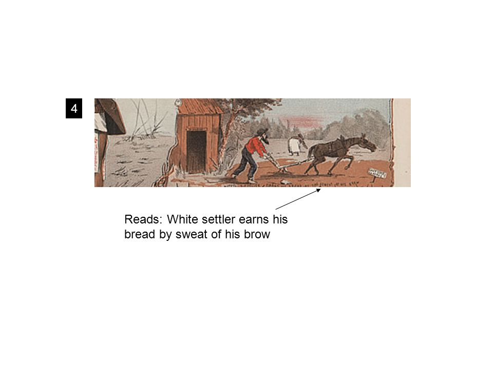 4 Reads: White settler earns his bread by sweat of his brow