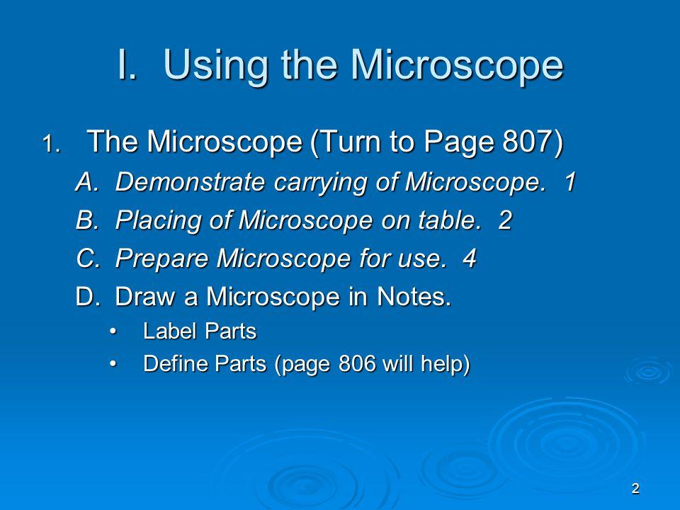3 http://shs.westport.k12.ct.us/mjvl/biology/microscope/parts.gif Body Tube Revolving Nosepiece Stage Clips