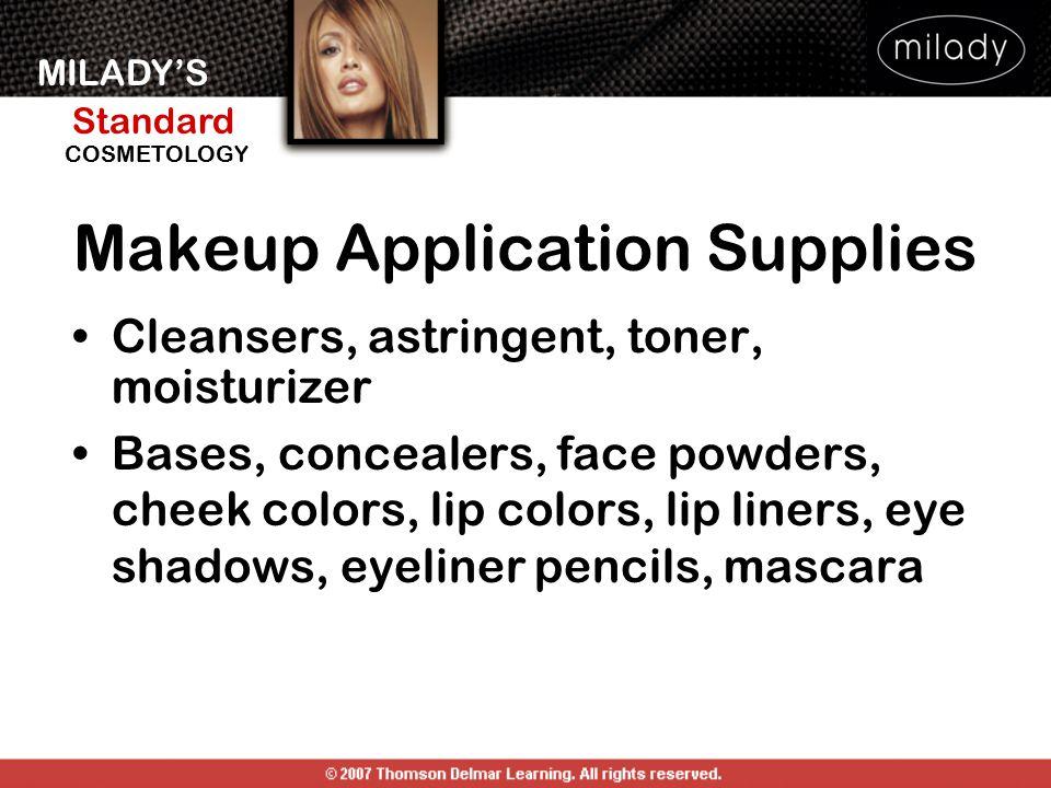 MILADY'S Standard Instructor Support Slides COSMETOLOGY Makeup Application Supplies Cleansers, astringent, toner, moisturizer Bases, concealers, face