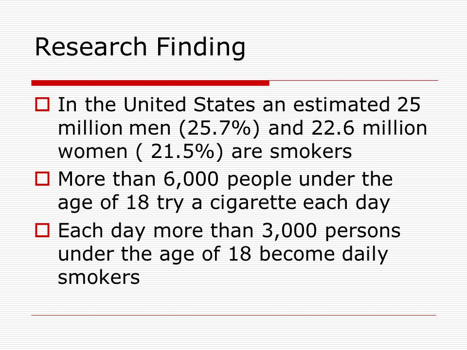 Research Finding  Acute health conditions increase: Influenza, asthma, sinusitis, bronchitis Males 14% higher for acute conditions Females 21% higher for acute conditions