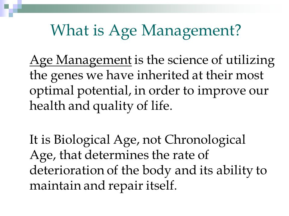 What is Age Management.