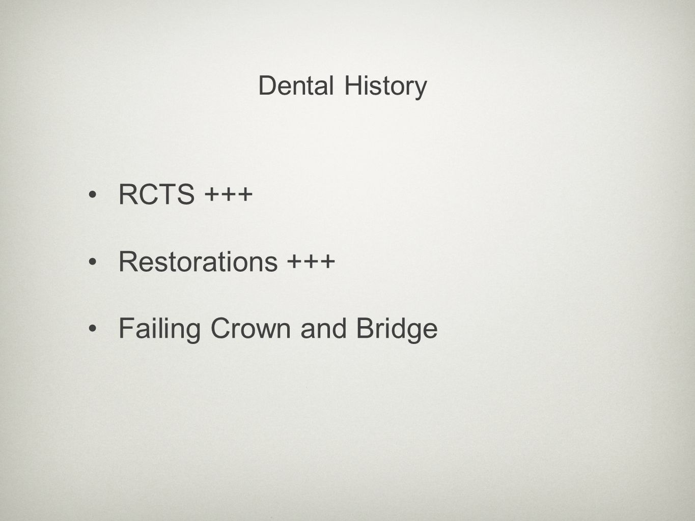 RCTS +++ Restorations +++ Failing Crown and Bridge Dental History