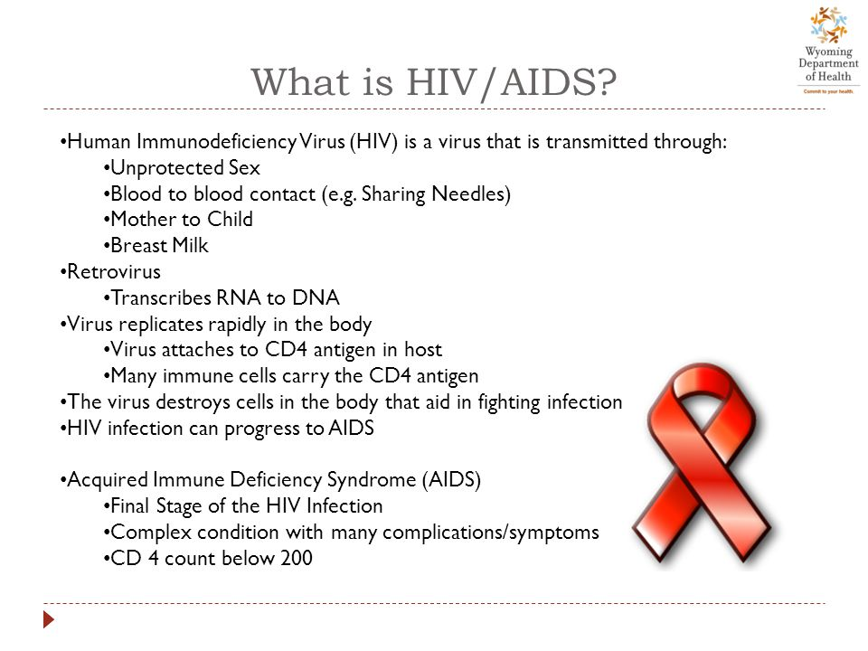 Symptoms of HIV/AIDS  HIV  Flu-like symptoms within a few weeks after becoming infected  Most people will show NO SYMPTOMS.