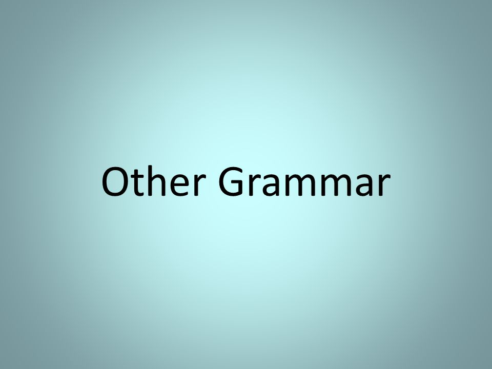 Other Grammar