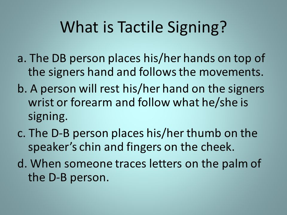What is Tactile Signing.a.