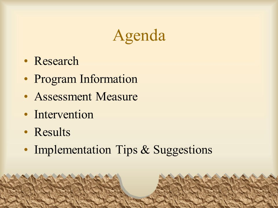 Agenda Research Program Information Assessment Measure Intervention Results Implementation Tips & Suggestions