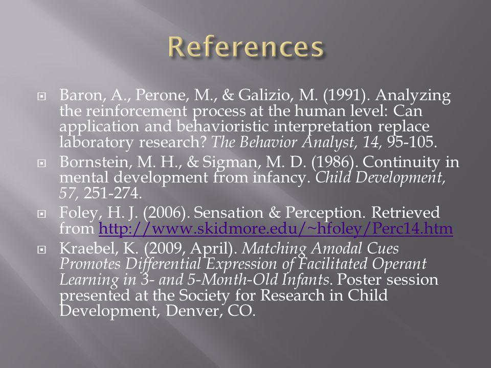 Baron, A., Perone, M., & Galizio, M. (1991).