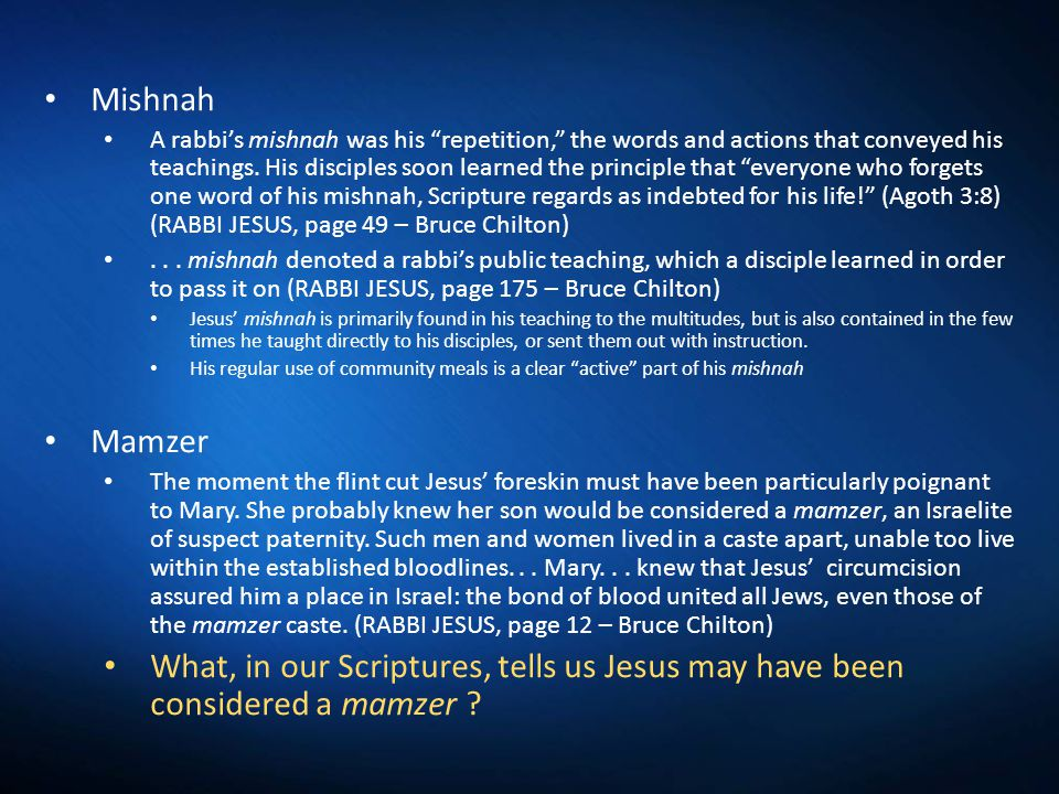 Mishnah A rabbi's mishnah was his repetition, the words and actions that conveyed his teachings.