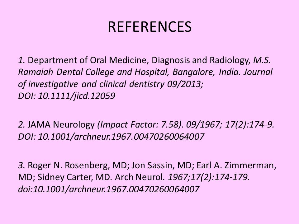 REFERENCES 1. Department of Oral Medicine, Diagnosis and Radiology, M.S.