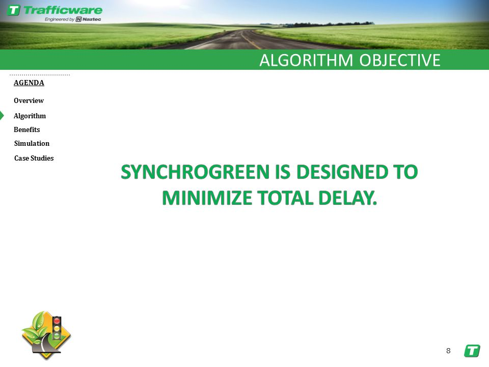 Overview AGENDA Benefits Algorithm Simulation 8 Case Studies ALGORITHM OBJECTIVE