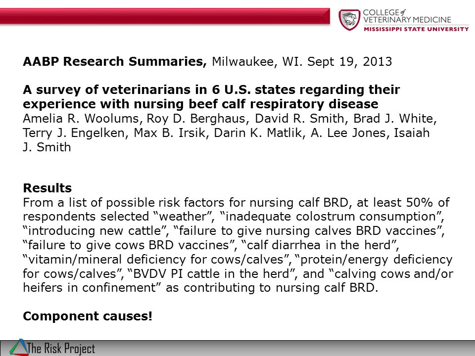 AABP Research Summaries, Milwaukee, WI. Sept 19, 2013 A survey of veterinarians in 6 U.S.