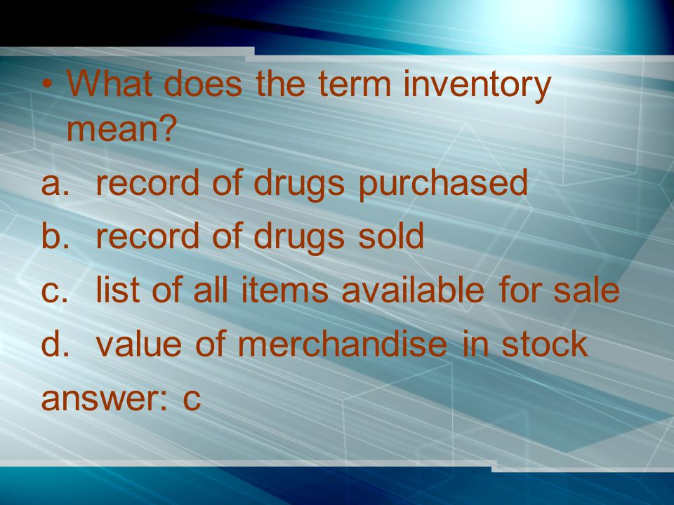 What does the term inventory mean.