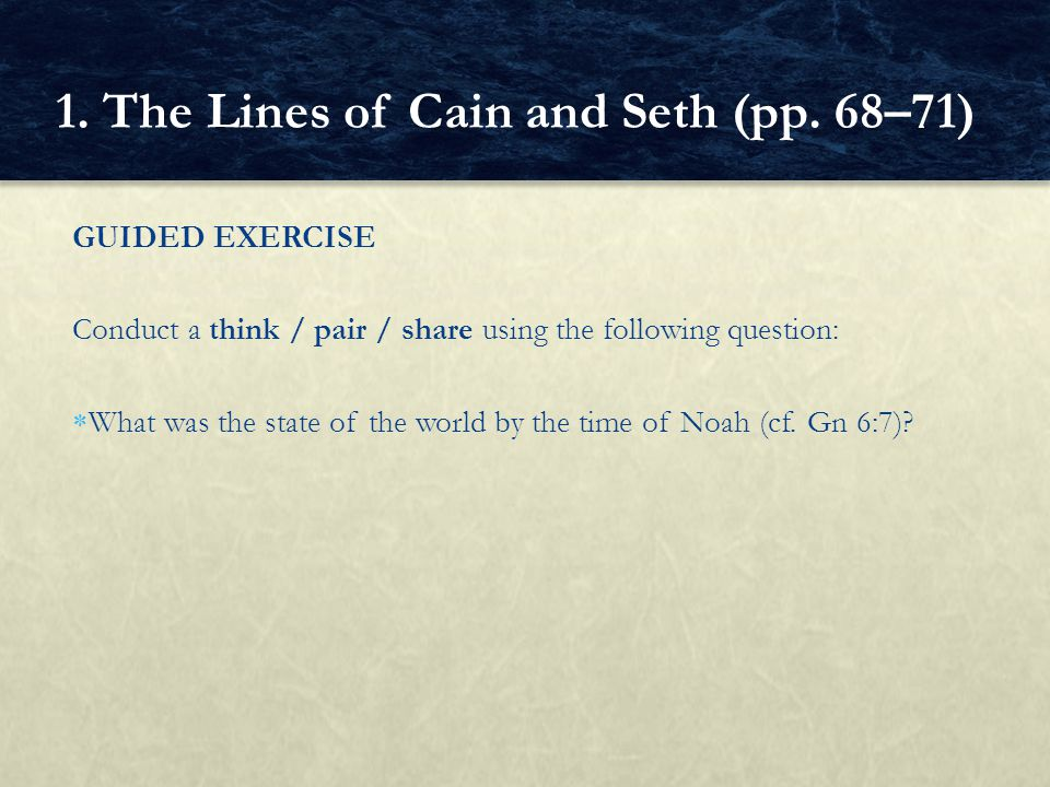 CLOSURE Write a paragraph comparing the persons of Seth's and Cain's lines.
