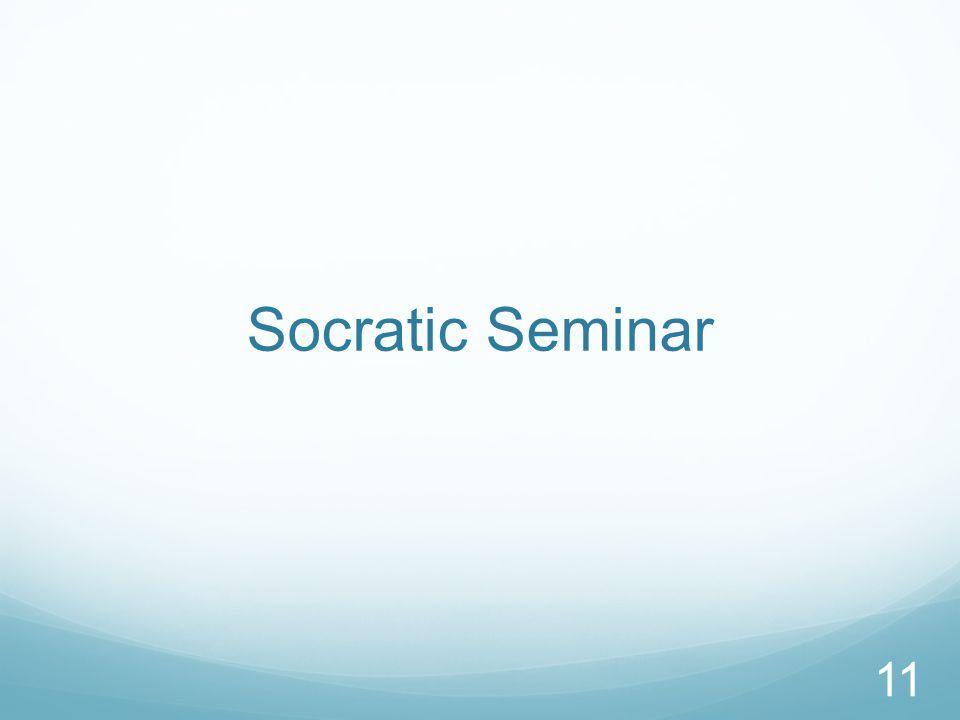 Socratic Seminar 11