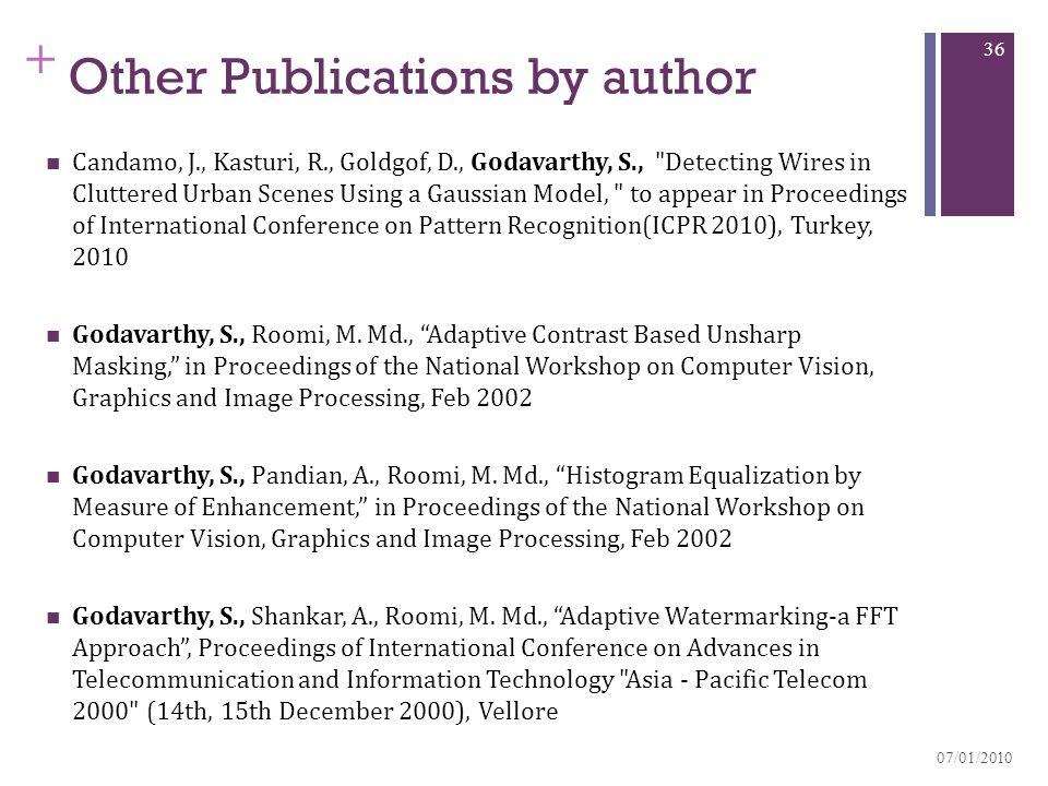 + Other Publications by author Candamo, J., Kasturi, R., Goldgof, D., Godavarthy, S.,