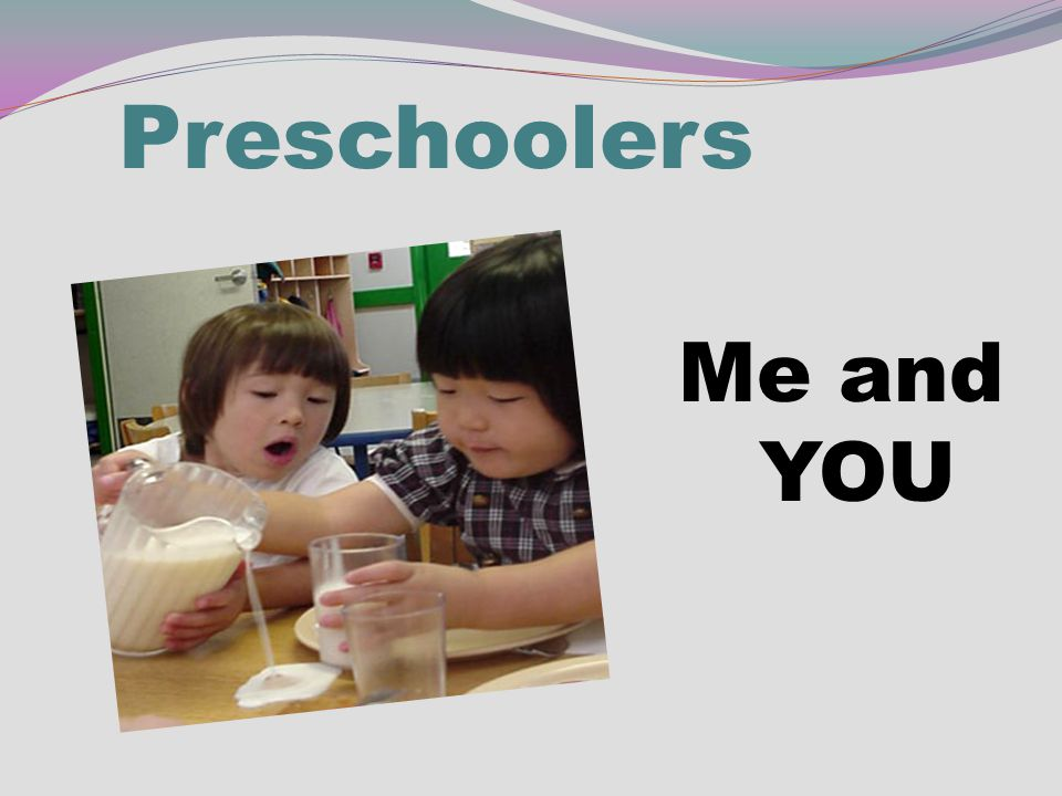 Preschoolers Me and YOU