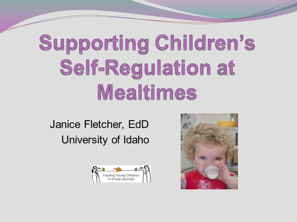 Janice Fletcher, EdD University of Idaho