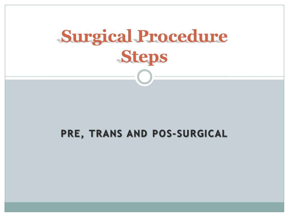 Surgical Procedure Steps