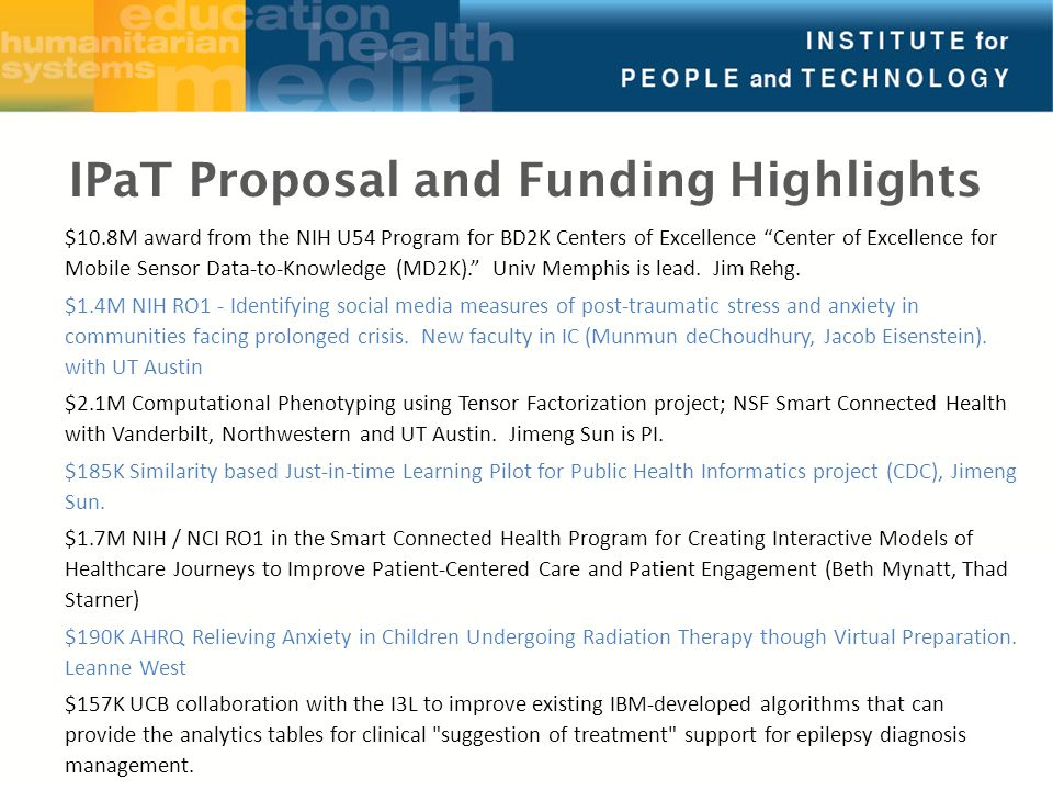 $10.8M award from the NIH U54 Program for BD2K Centers of Excellence Center of Excellence for Mobile Sensor Data-to-Knowledge (MD2K). Univ Memphis is lead.
