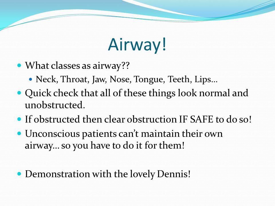 Airway. What classes as airway .