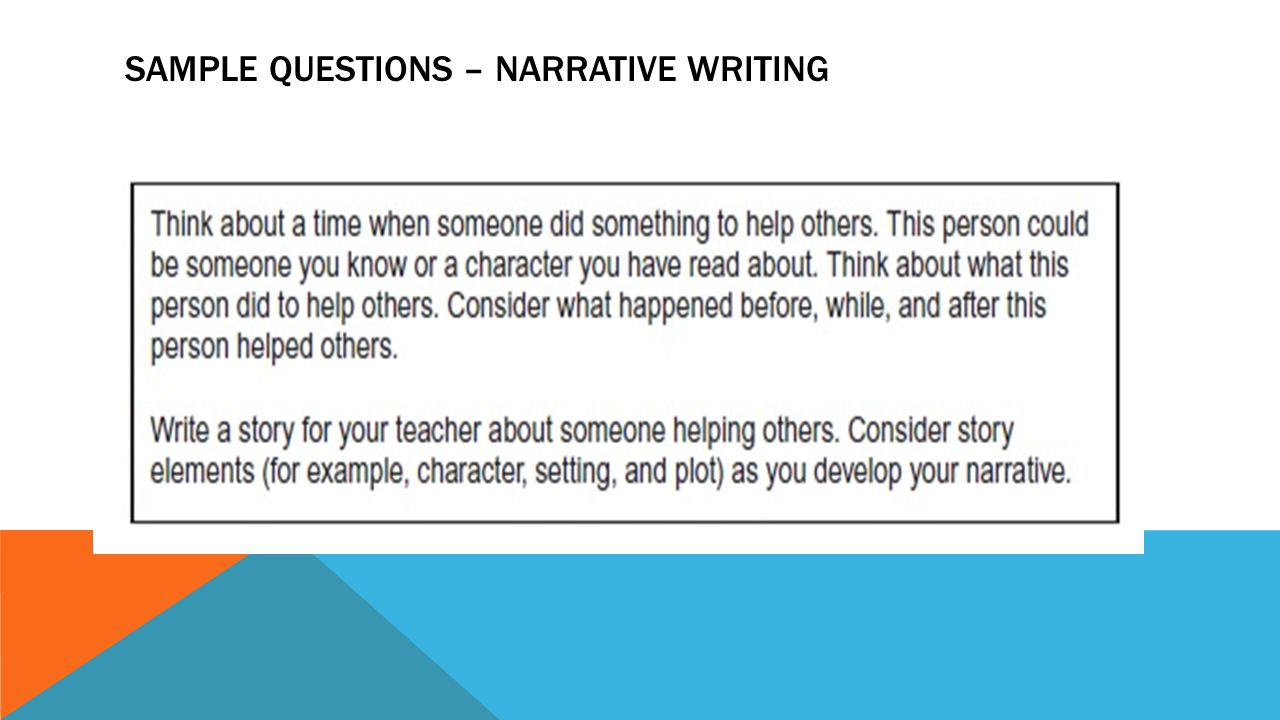 SAMPLE QUESTIONS – NARRATIVE WRITING