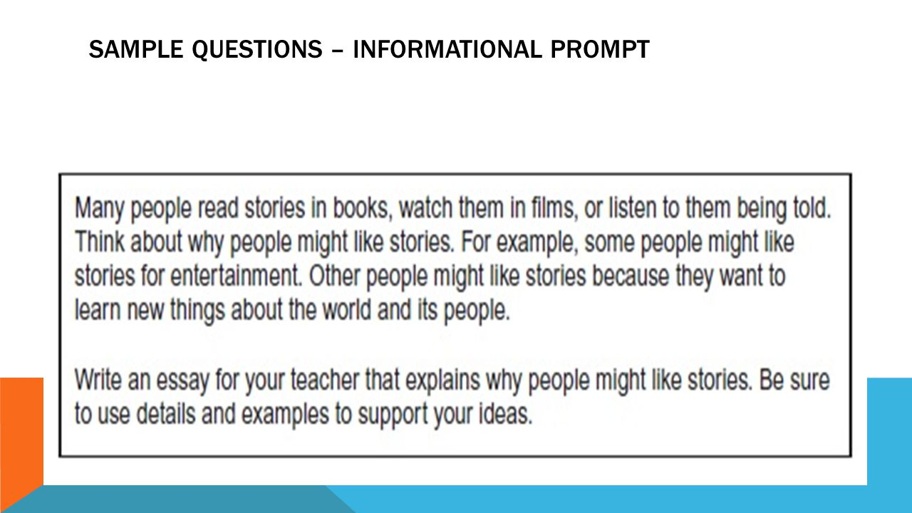 SAMPLE QUESTIONS – INFORMATIONAL PROMPT