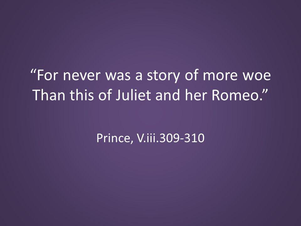 Prince, V.iii.309-310