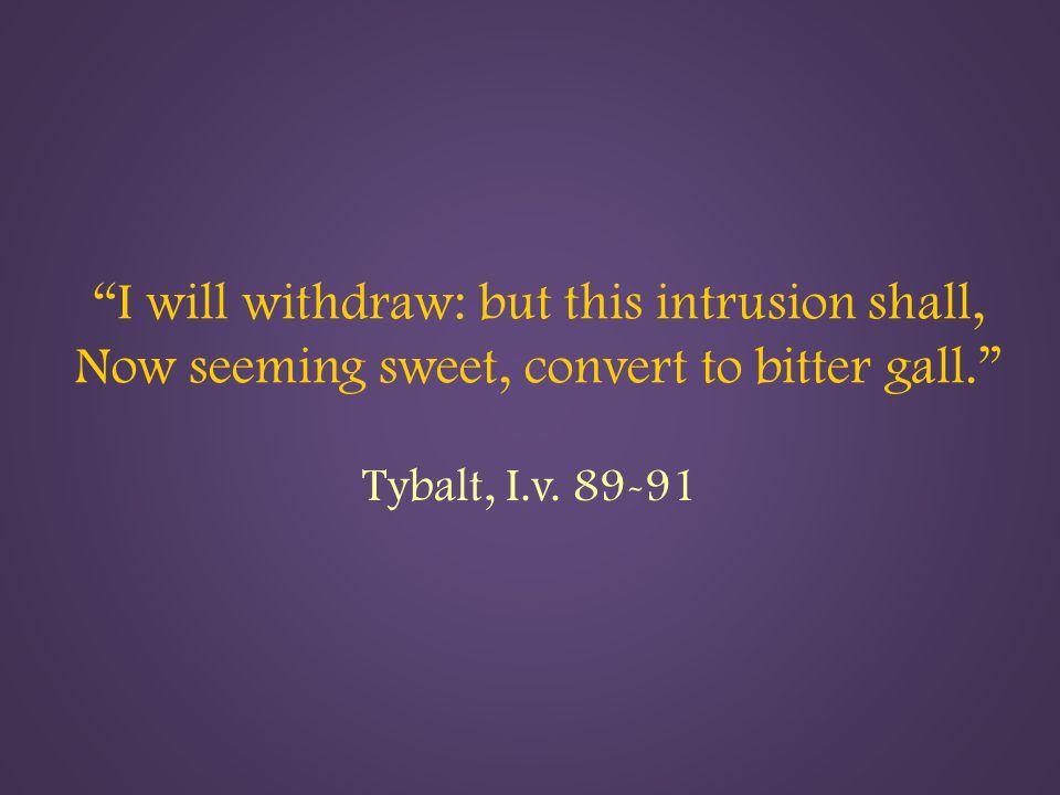 Tybalt, I.v. 89-91