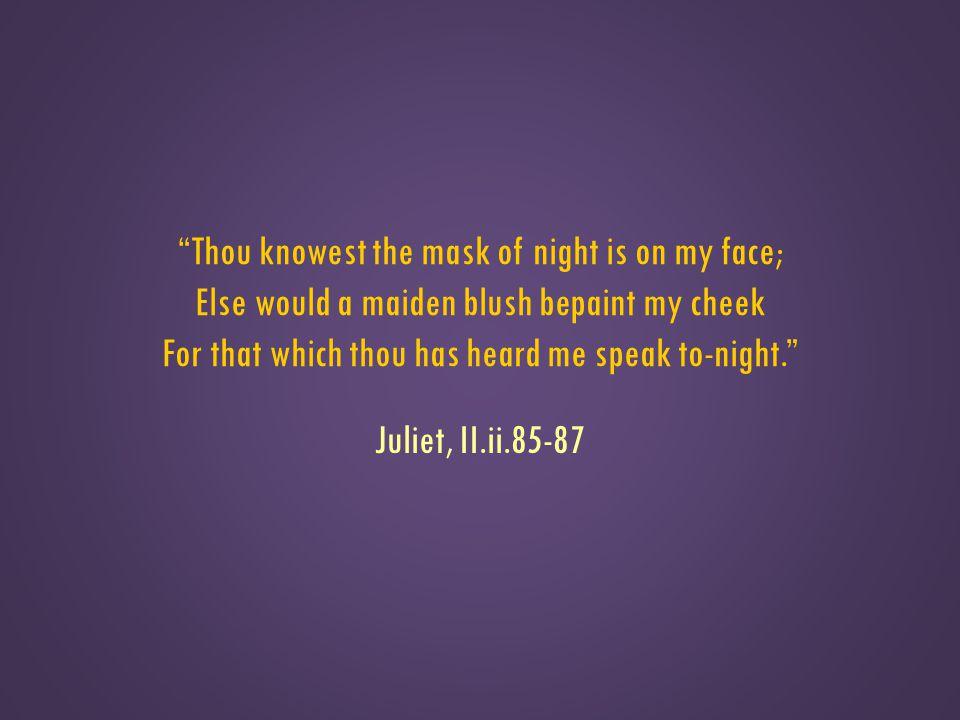 Juliet, II.ii.85-87