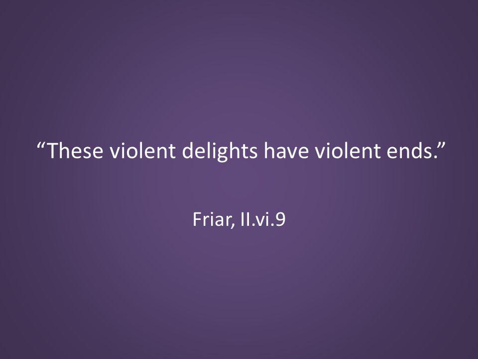 Friar, II.vi.9