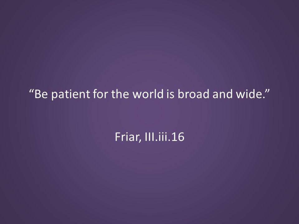 Friar, III.iii.16