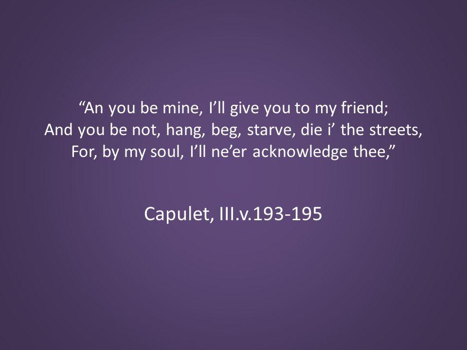 Capulet, III.v.193-195