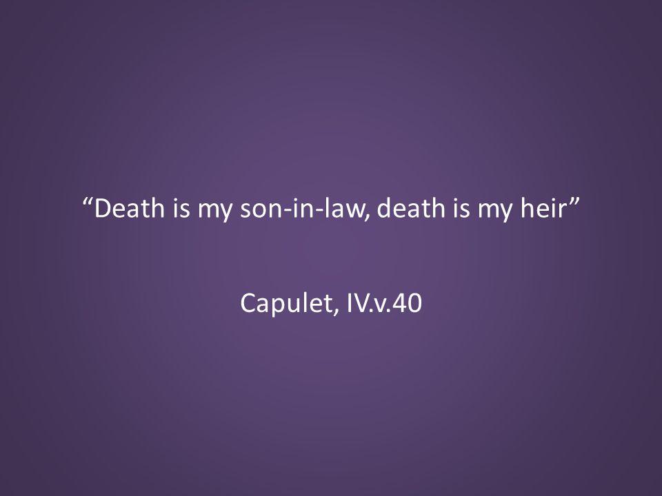Capulet, IV.v.40